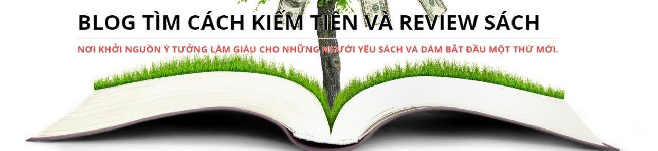 Blog tìm cách kiếm tiền và review sách