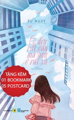 Cô Đơn Rất Gần Mà Anh Ở Rất Xa - Tặng Kèm Bookmark + Postcard (Số Lượng Có Hạn)