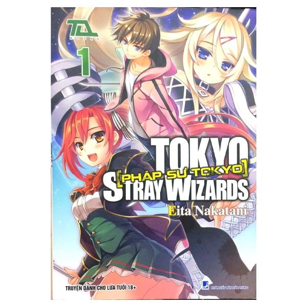 Pháp Sư Tokyo (Tập 1)