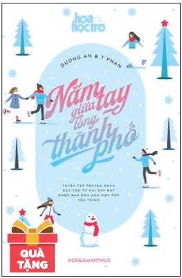 Nắm Tay Giữa Lòng Thành Phố - Tặng Kèm Thiệp Giáng Sinh (Số Lượng Có Hạn)