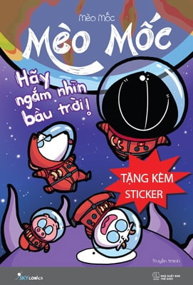 Mèo Mốc - Hãy Ngắm Nhìn Bầu Trời - Tặng Kèm Sticker
