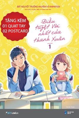 Điều Tuyệt Vời Nhất Của Thanh Xuân - Tập 1 - Tặng Kèm 1 Quạt Tay + 2 Postcard (Số Lượng Có Hạn)