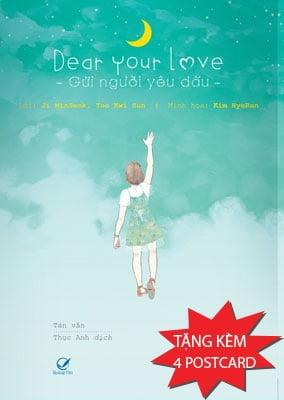 Dear Your Love - Gửi Người Yêu Dấu - Tặng Kèm 4 Postcard
